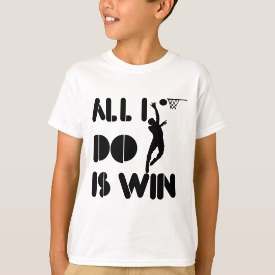 All I Do Is Win At Netball T-Shirt