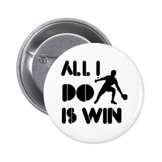 All I Do Is Win At Ping pong Pinback Button