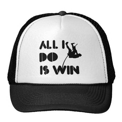 All I Do Is Win At Polevault Trucker Hat
