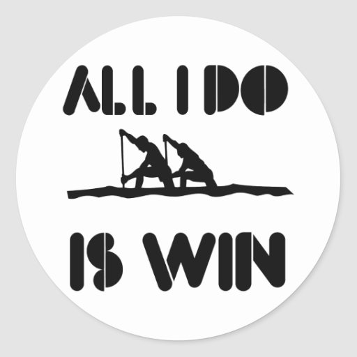 All I Do Is Win At Rowing Classic Round Sticker