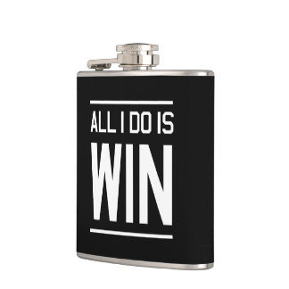 All I Do Is Win Flask