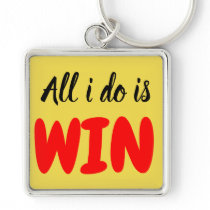 all i do is win key chain