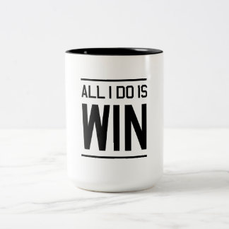 All I Do Is Win Two-Tone Coffee Mug