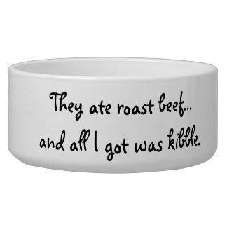 All I Got was Kibble Dog Bowl
