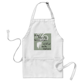 All I Got Was This Stupid... Adult Apron