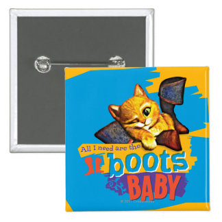 All I Need Are Boots Baby 2 Inch Square Button