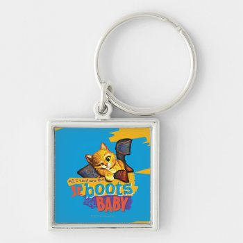 All I Need Are Boots Baby Keychain by pussinboots at Zazzle