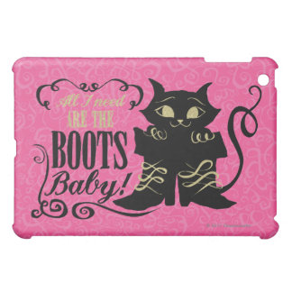 All I Need Are The Boots, Baby Case For The iPad Mini