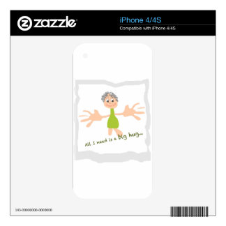 All I need is a big hug - Graphic and text Decal For The iPhone 4
