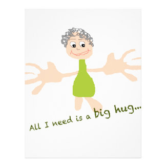 All I need is a big hug - Graphic and text Letterhead