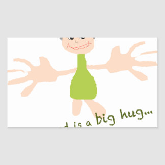 All I need is a big hug - Graphic and text Rectangular Sticker