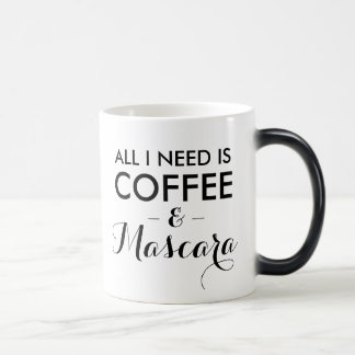 All I need is coffee and mascara funny quote hipst Magic Mug