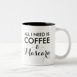 All I need is coffee and mascara funny quote hipst Two-Tone Coffee Mug