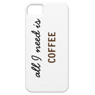 All I Need is Coffee iPhone SE/5/5s Case