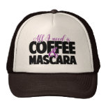 All I need is Coffee & Mascara Trucker Hat