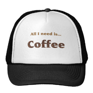 all i need is coffee trucker hat