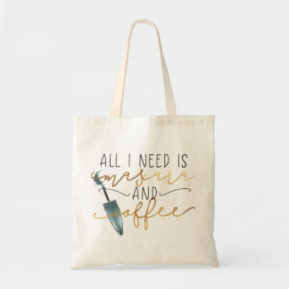 All I Need Is Mascara and Coffee Tote Bag