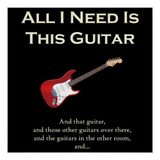 All I Need is This Guitar, Funny, Humor Poster