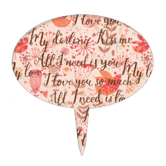 All I Need is You Desserts Plate Cake Picks