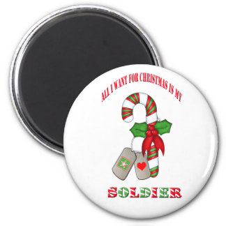 All I Want For Chrismas Is My Soldier Magnet