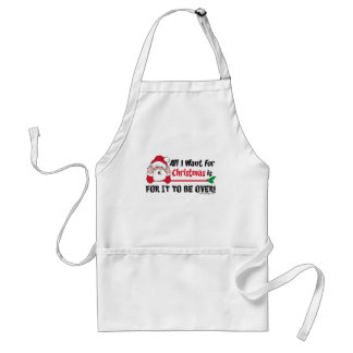 All I want for Christmas Adult Apron