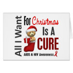 All I Want For Christmas AIDS Greeting Cards