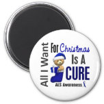 All I Want For Christmas ALS Refrigerator Magnet