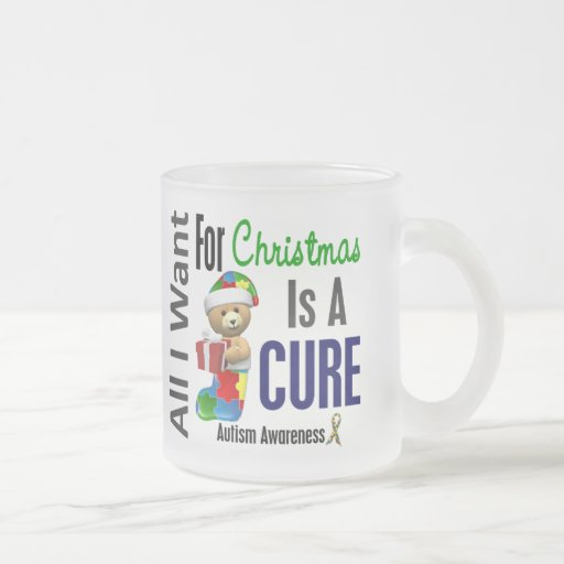 All I Want For Christmas Autism 10 Oz Frosted Glass Coffee Mug