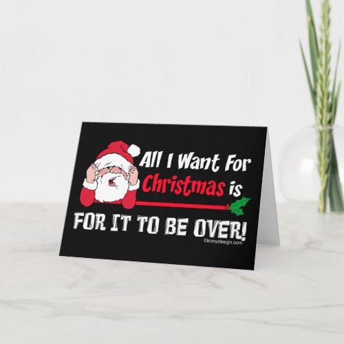 All I want for Christmas Bah Humbug Humor Black Holiday Card