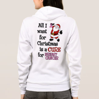 All I Want For Christmas...Breast Cancer Hoodie