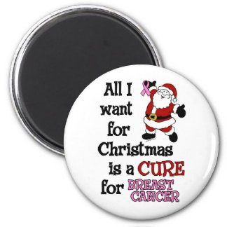 All I Want For Christmas...Breast Cancer Magnet