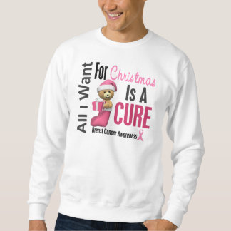 All I Want For Christmas Breast Cancer Sweatshirt