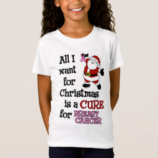 All I Want For Christmas...Breast Cancer T-Shirt