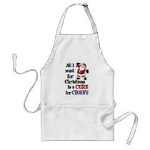 All I Want For Christmas...Crohn's Adult Apron
