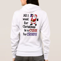 All I Want For Christmas...Crohn's Hoodie
