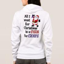 All I Want For Christmas...Crohn's Hoodie