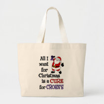All I Want For Christmas...Crohn's Large Tote Bag