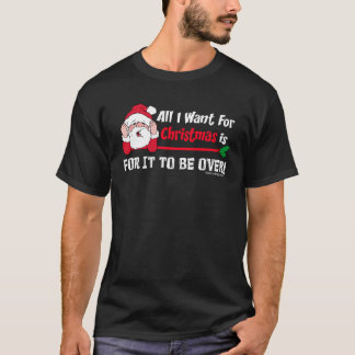 All I want for Christmas (Dark) T-Shirt