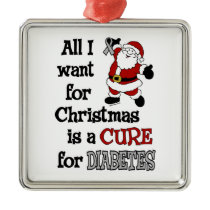 All I Want For Christmas...Diabetes Metal Ornament