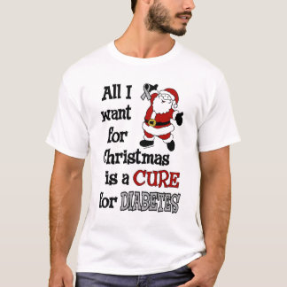 All I Want For Christmas...Diabetes T-Shirt