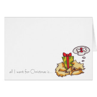 """all I want for Christmas"" dog sleeping notecard"