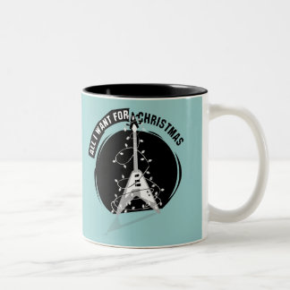 All I Want For Christmas Electric Guitar Two-Tone Coffee Mug