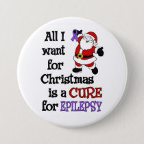 All I Want For Christmas...Epilepsy Pinback Button