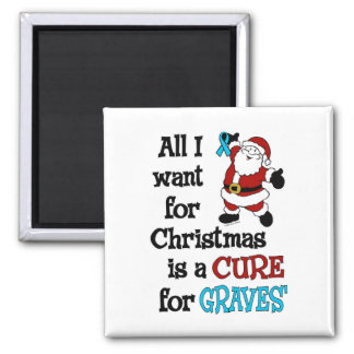 All I Want For Christmas...Graves' Magnet