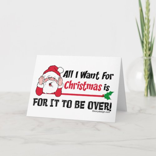 All I want for Christmas Humor Holiday Card