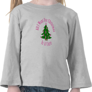 All I Want For Christmas Is A Cure (Pink Ribbon) Tee Shirt