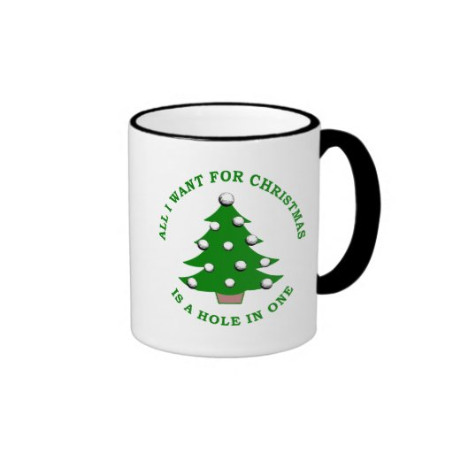 All I Want For Christmas Is A Hole In One Mug