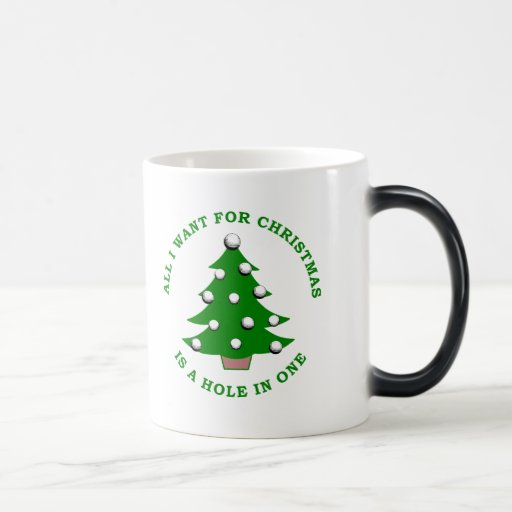 All I Want For Christmas Is A Hole In One Mugs