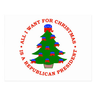 All I Want For Christmas Is A Republican President Postcard