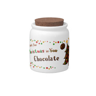 All I want for Christmas is Chocolate jar Candy Jars